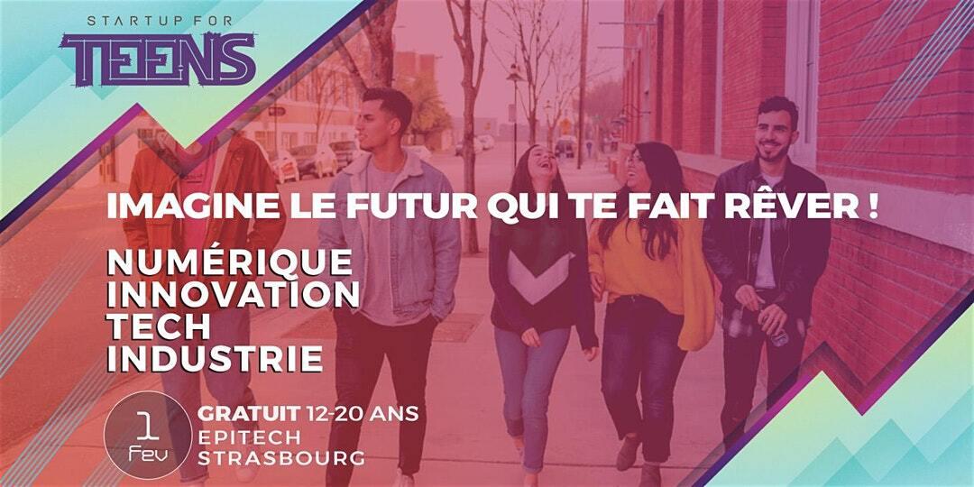 Startup For Teens Inspire - Strasbourg
