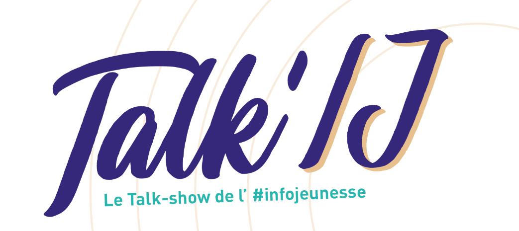 A voir ou revoir : les Talk'IJ sont tous dispos !