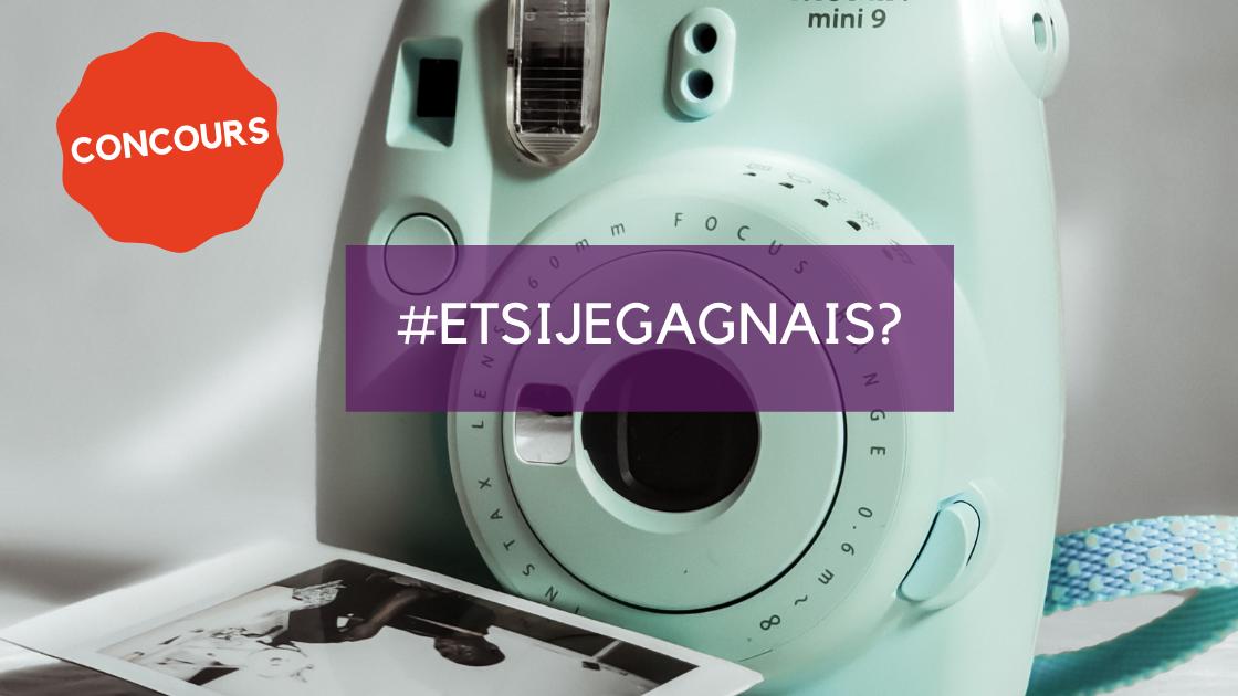 Concours #Etsijegagnais?