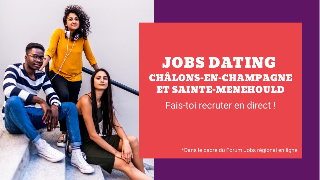 Jobs dating Châlons-en-Champagne et Sainte-Menehould : une action dans le cadre du Forum Jobs [...]