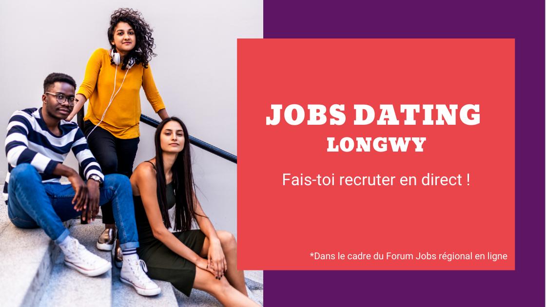 Jobs dating Longwy : une action dans le cadre du Forum Jobs en ligne