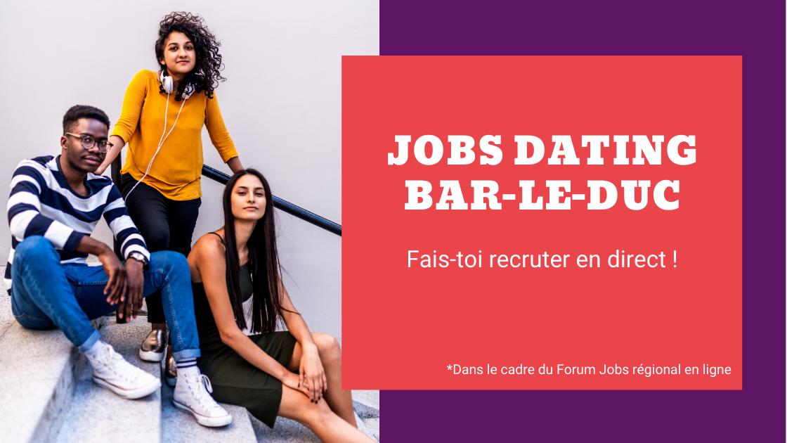 Jobs dating Bar-le-Duc : une action dans le cadre du Forum Jobs en ligne