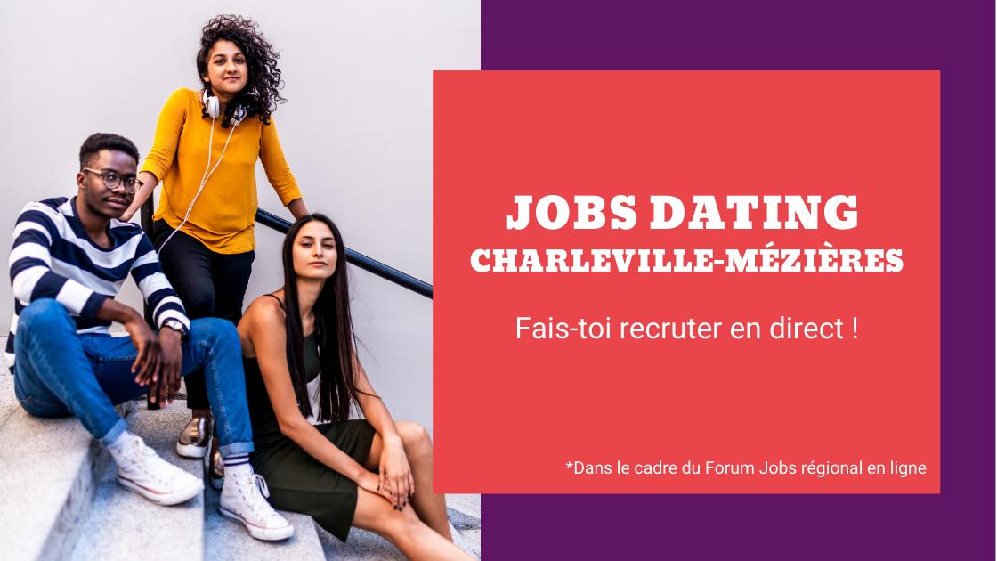 Jobs dating Charleville-Mézières : une action dans le cadre du Forum Jobs en ligne